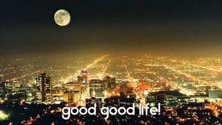 One Republic - Good Life [[Lyrics]]