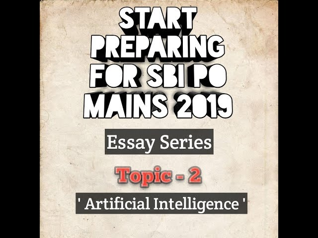 Essay Series for SBI PO MAINS 2019 Descriptive Paper