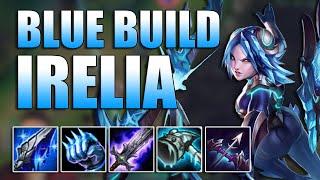 BLUE BUILD IRELIA TOP - League of Legends