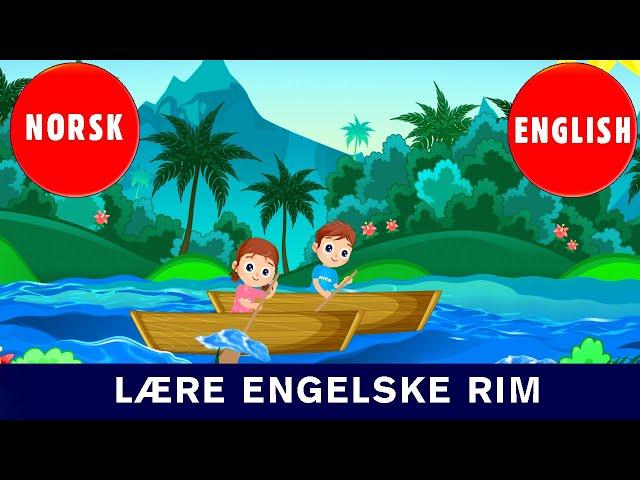 Lære Engelske Rim-Ro, ro, ro din båt -Row Row Row Your Boat | Norske Barnesanger