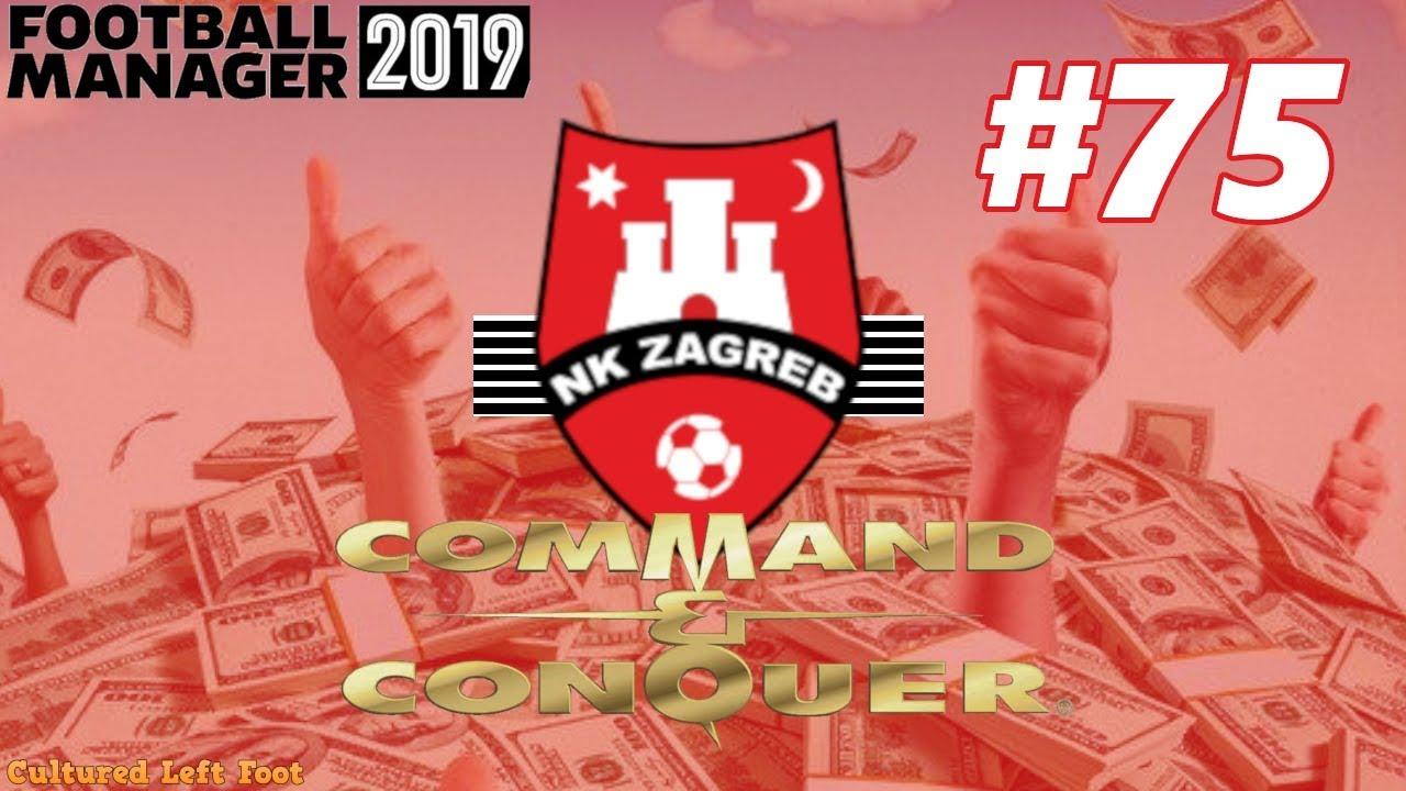 Download FM19 | NK ZAGREB | COMMAND AND CONQUER | EPISODE #75 | TRANSFER DEADLINE DAY! DEALS DEALS DEALS