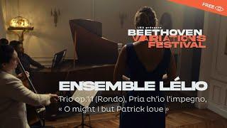 Bande Annonce Beethoven trio op.8 Ensemble Lélio sur piano Rosenberger 1820
