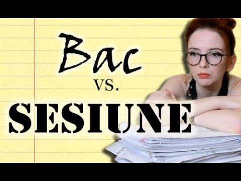 BAC vs. SESIUNE