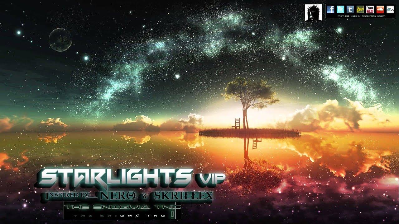 The Enigma Tng Starlights Vip Inspired By Nero Skrillex