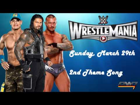 WWE WrestleMania 31 Official 2nd Theme Song