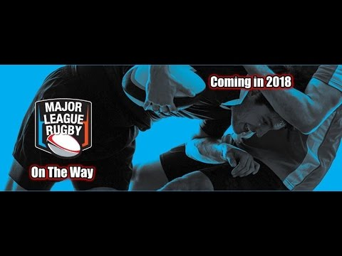 US Rugby Issues: MLR is Coming, latest news