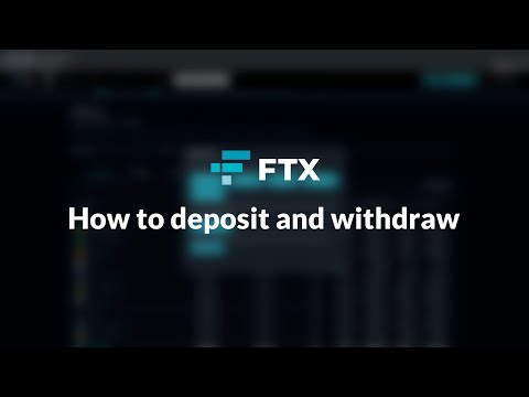 FTX Guide: How To Deposit And Withdraw Crypto And Fiat From FTX