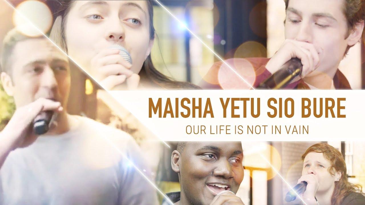 "Best Swahili Christian Worship Song ""Maisha Yetu Sio Bure"""
