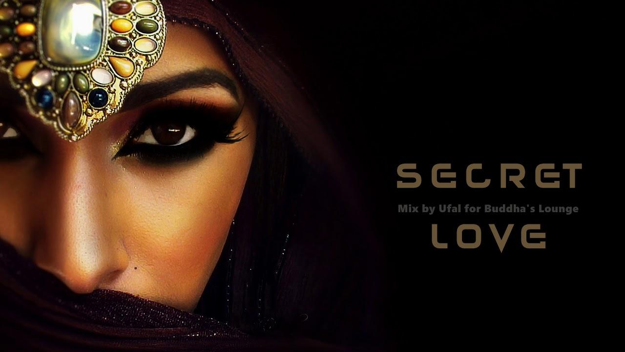 secret-love_Buddha Lounge Music ذكريات ال Secret Love - YouTube