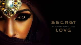 Buddha's Lounge Music - Secret Love