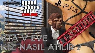 GTA V ONLINE [PS4] EVE KIZ NASIL ATILIR ?