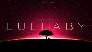 "Beautiful Emotional Dramatic Sad Piano Solo - ""Lullaby II:Into Dream"" by Mattia Cupelli"