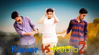 Klever VS Kebla 2 | Bangla Funny Video 2018 | FunHolic Chokrey