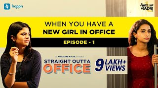When you have a new girl in office   Episode 01   Straight Outta Office   happn   English Subtitles
