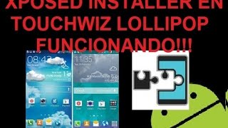 XPOSED INSTALLER EN TOUCHWIZ LOLLIPOP - SAMSUNG