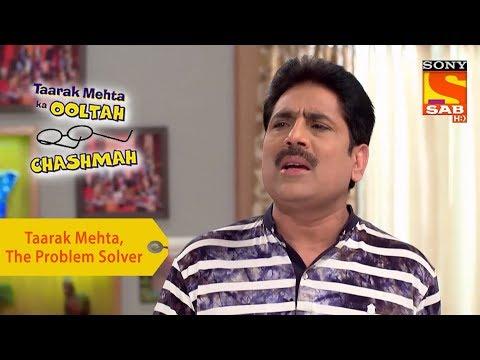 Your Favorite Character | Taarak Mehta, The Problem Solver | Taarak Mehta Ka Ooltah Chashmah