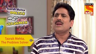 Your Favorite Character | Taarak Mehta, The Problem Solver | Taarak Mehta Ka Ooltah Chashmah