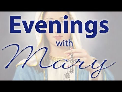 Our Lady of Fatima - An Evening with Mary