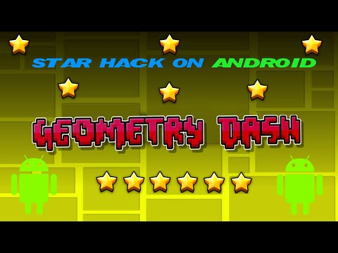 Geometry Dash: Star Hack On Android *ROOT*