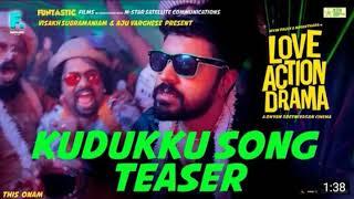 Love Action Drama | Kudukku Song 2K Teaser| Nivin Pauly, Nayanthara|