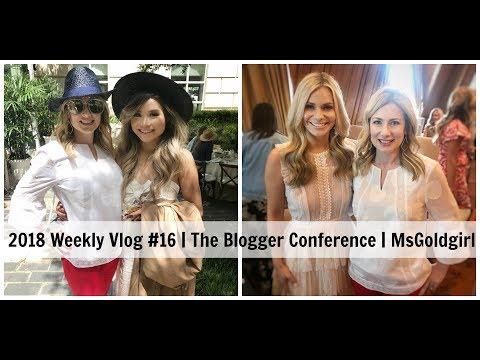 2018 Weekly Vlog #16 | Blogger Conference | MsGoldgirl