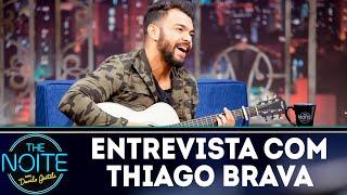 Baixar Entrevista com Thiago Brava | The Noite (15/08/18)
