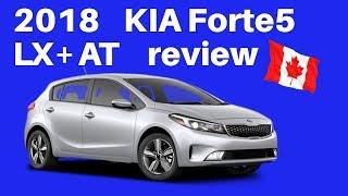 2018 Kia Forte5 LX+ AT base model review