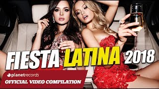 FIESTA LATINA 2018 LATIN PARTY 2018 BEST LATINO PARTY MUSIC MIX