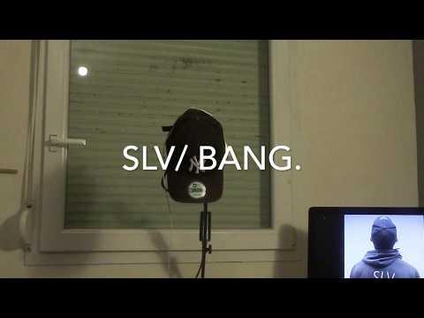 SLV :BANG