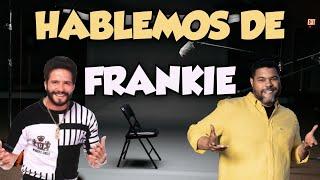 El Chombo presenta : Hablemos de Frankie Ruiz