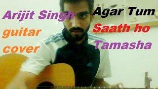 Agar Tum Saath Ho - COMPLETE GUITAR COVER LESSON CHORDS - Arijit Singh Tamasha