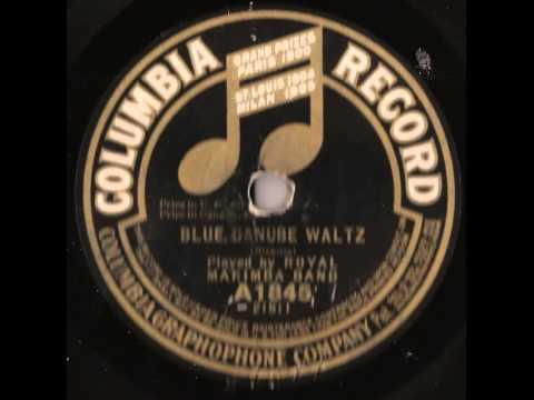 """The Blue Danube"" - The Royal Marimba Band (1915 Columbia)"