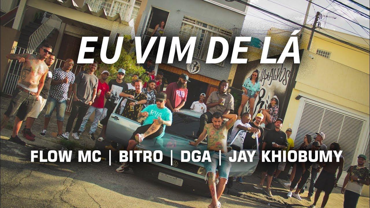 Flow MC | BITRO  | DGA  | Jay Khiobumy  - Eu vim de lá Prod Andersom & DJ Azul ( Niggvz in Braza 2)
