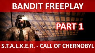 Bandit Freeplay Part 1 - Call of Chernobyl