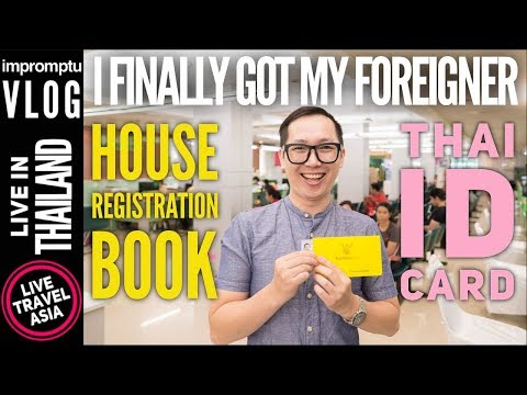 Getting a Yellow Thai Tabien Baan House Registration Book and Pink Foreigner ID Card in Thailand