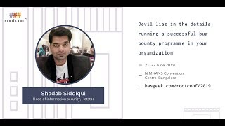 Devil lies in the details: running a successful bug bounty programme in your organization