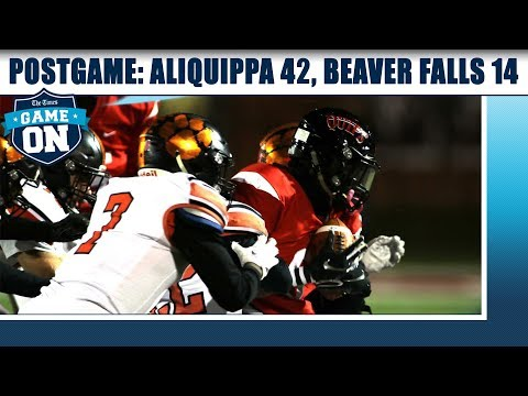 Game On Postgame: Aliquippa 42, Beaver Falls 14