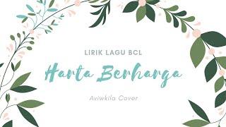 Download Lirik lagu Harta Berharga Bunga citra lestari Cover by Aviwkila