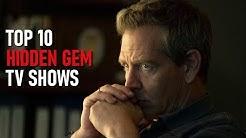 Top 10 Hidden Gem TV Shows to Watch Now! 2020