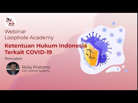 Webinar Loophole Academy - Ketentuan Hukum Indonesia Terkait COVID-19
