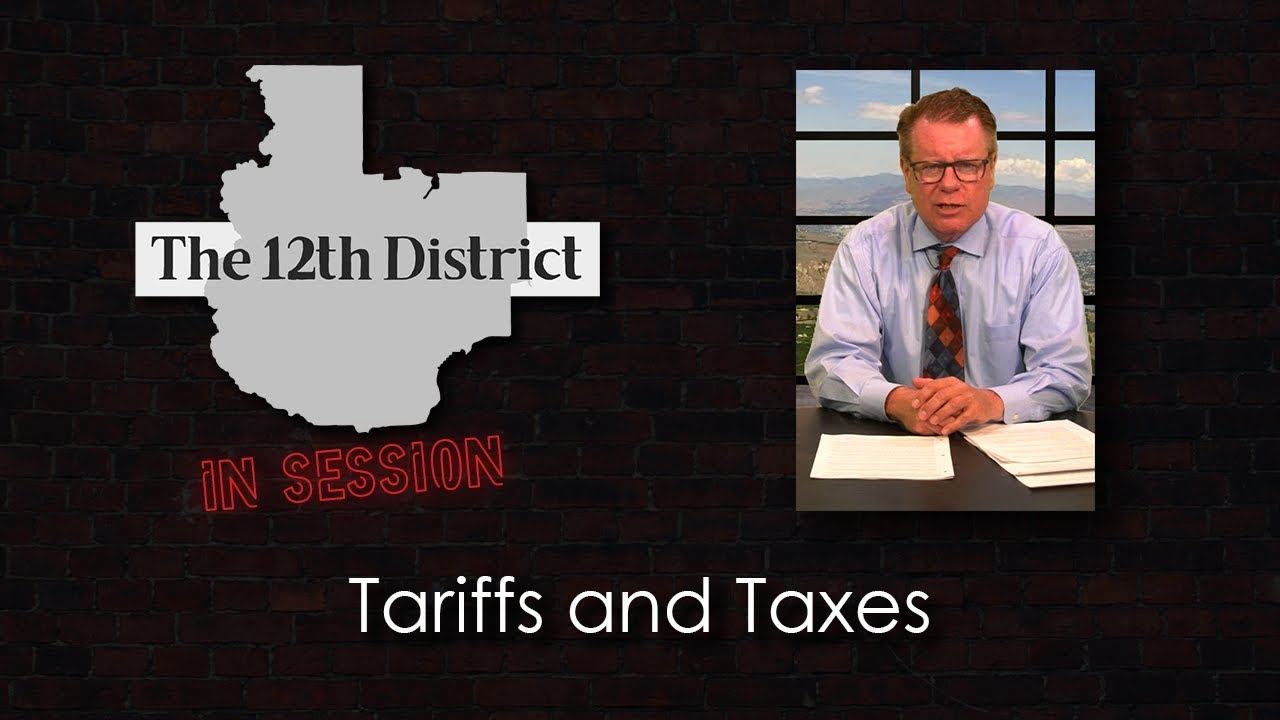 The 12th District - Tariffs and Taxes - May 21, 2019