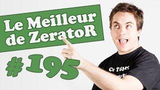 Best of ZeratoR #195