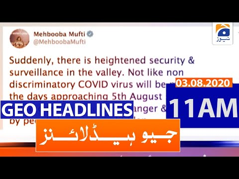 Geo Headlines 11 AM   3rd August 2020