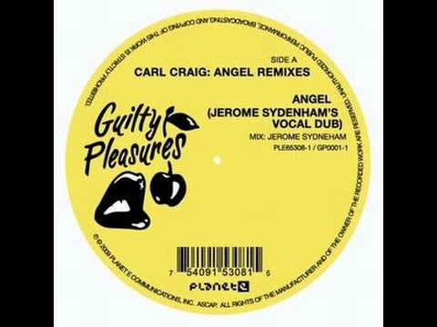 Carl Craig-Angel (Jerome Sydenham Vocal Dub)