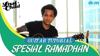 Last Child Tak Pernah Ternilai Guitar Tutorial by Virgoun #TPT