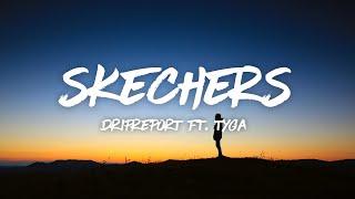 Download lagu DripReport - Skechers ft. Tyga (Lyrics)