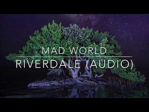 Mad World - Riverdale (Audio)