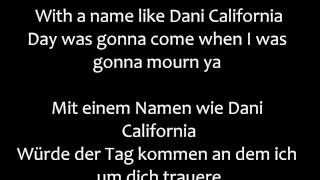 Dani California - Red hot Chilli Peppers Lyrics/Übersetzung || ♫ Oktoberspecial ♫ #26