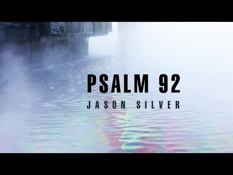 🎤 Psalm 92 Song with Lyrics - It Is Good to Give Thanks by Jason Silver [WORSHIP SONG]