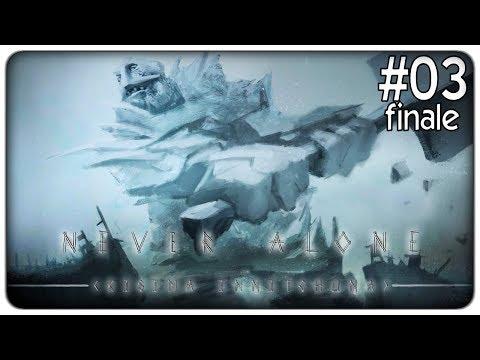 IL GIGANTE E LA BAMBINA (fine) | Never Alone - ep. 03 [ITA]